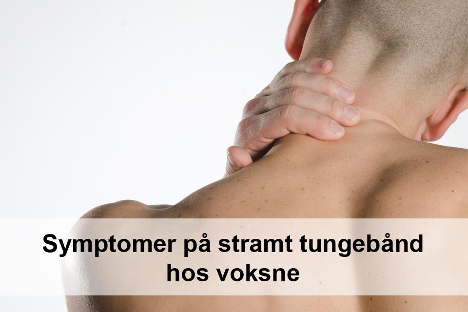 Symptomer på stramt tungebånd hos voksne